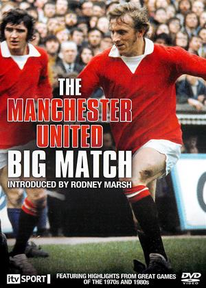 Rent The Manchester United: Big Match Online DVD Rental