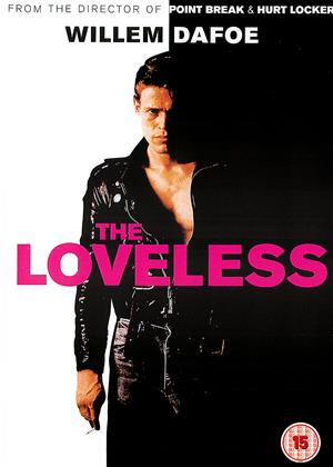 Rent The Loveless Online DVD Rental