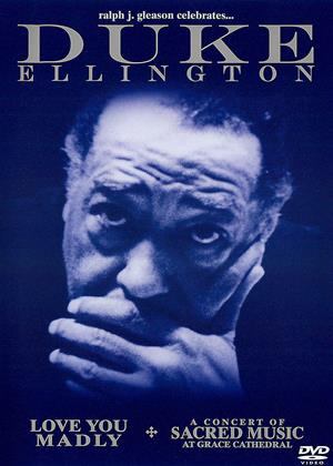 Rent Duke Ellington: Concert of Sacred Music / Love You Madly Online DVD Rental