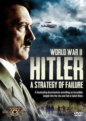 Rent World War II: Hitler: A Strategy of Failure Online DVD Rental