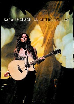 Rent Sarah McLachlan: Afterglow Live Online DVD Rental