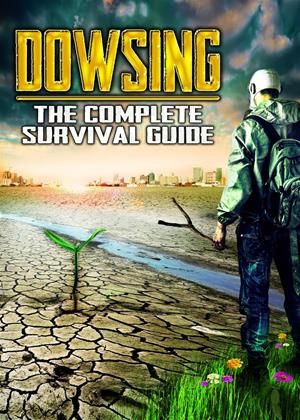Rent Dowsing: The Complete Survival Guide Online DVD Rental