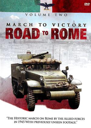 Rent March to Victory: Road to Rome: Vol.2 Online DVD Rental