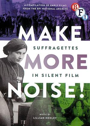 Rent Make More Noise!: Suffragettes in Silent Film Online DVD Rental