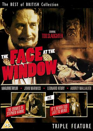 Rent Tod Slaughter Triple Feature (aka The Face at the Window / The Crimes of Stephen Hawke / It's Never too Late to Mend) Online DVD & Blu-ray Rental