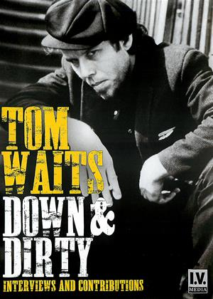 Rent Tom Waits: Down and Dirty Online DVD Rental