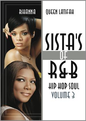 Rent Sistas of R 'N' B, Hip Hop, Soul 3: Rihanna and Queen Latifah Online DVD Rental