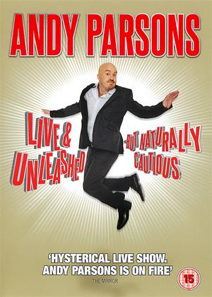 Rent Andy Parsons: Live and Unleashed: But Naturally Cautious Online DVD Rental