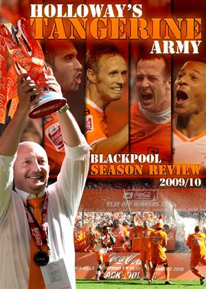 Rent Holloway's Tangerine Army: Blackpool FC Season Review 2009/10 Online DVD Rental