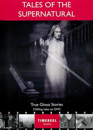 Rent Tales of the Supernatural: True Ghost Stories Online DVD Rental