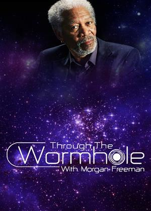 Rent Through the Wormhole with Morgan Freeman: Series 6 Online DVD Rental