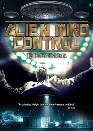 Rent Alien Mind Control: The UFO Enigma Online DVD Rental