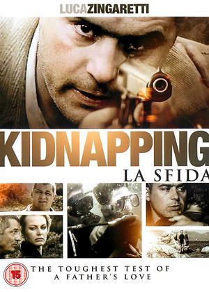 Rent Kidnapping (aka Kidnapping - Ein Vater schlägt zurück / La Sfida) Online DVD & Blu-ray Rental