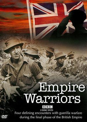 Rent Empire Warriors (aka Empire Warriors: The British Empire at War 1945-1967) Online DVD Rental