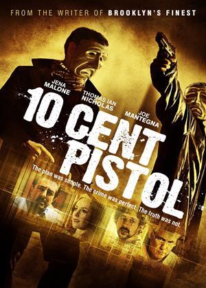 Rent 10 Cent Pistol Online DVD Rental