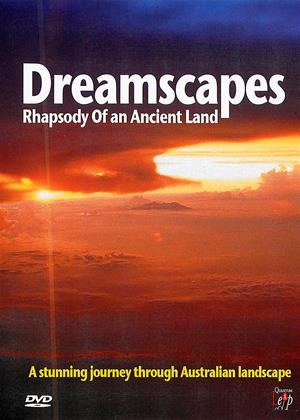 Rent Dreamscapes: Rhapsody of an Ancient Land Online DVD & Blu-ray Rental