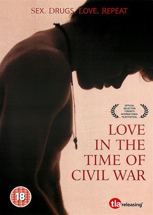 Rent Love in the Time of Civil War (aka L'amour au temps de la guerre civile) Online DVD Rental