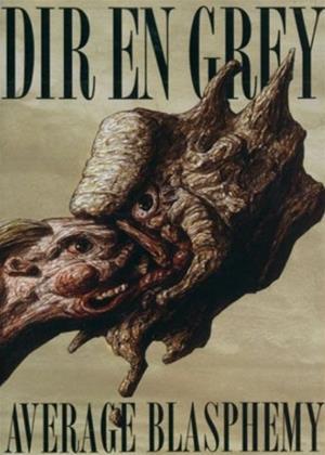 Rent Dir En Grey: Average Blasphemy Online DVD Rental
