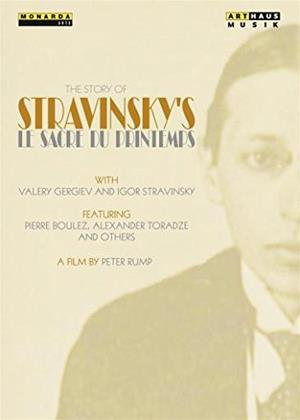 Rent The Story of Stravinsky's Le Sacre Du Printemps Online DVD Rental