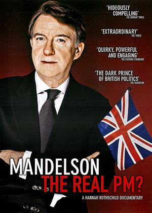 Rent Mandelson: The Real PM? Online DVD Rental