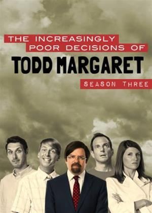 Rent The Increasingly Poor Decisions of Todd Margaret: Series 3 Online DVD Rental
