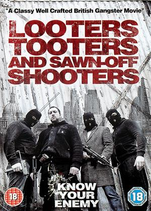 Rent Looters, Tooters and Sawn-Off Shooters Online DVD Rental