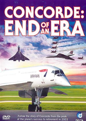 Rent The Supersonic Dream: Concorde: End of an Era Online DVD Rental