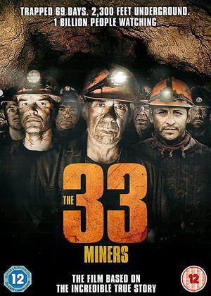 Rent The 33 Miners (aka Los 33 de San José) Online DVD Rental