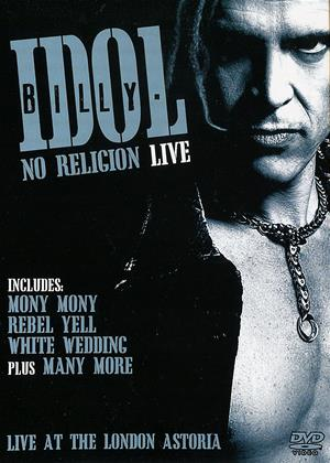 Rent Billy Idol: No Religion: Live at the London Astoria Online DVD Rental