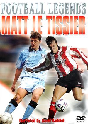 Rent Football Legends: Matt Le Tissier: Unbelievable Online DVD Rental
