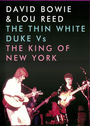 Rent David Bowie and Lou Reed: The Thin White Duke vs. the King of New York Online DVD Rental