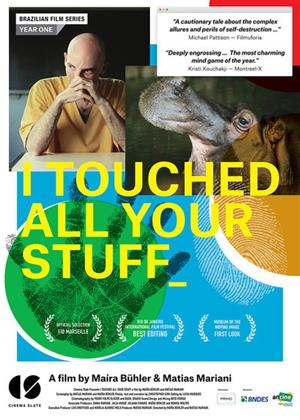 Rent I Touched All Your Stuff (aka A vida privada dos hipopótamos) Online DVD Rental
