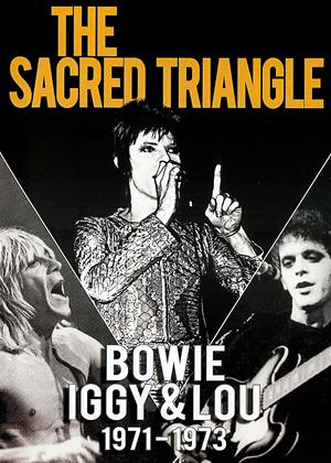 Rent The Sacred Triangle: Bowie, Iggy and Lou 1971-1973 Online DVD & Blu-ray Rental