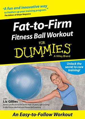 Rent Fat to Firm: Fitness Ball Workout for Dummies Online DVD Rental