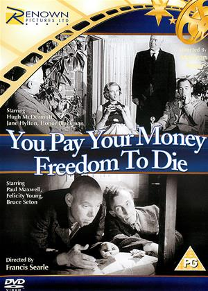 Rent You Pay Your Money / Freedom to Die Online DVD Rental