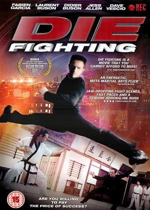 Rent Die Fighting Online DVD & Blu-ray Rental