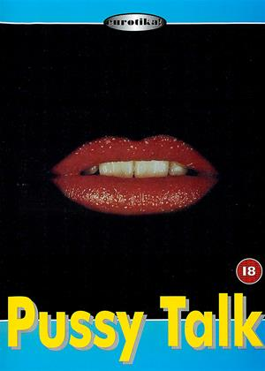 Rent Pussy Talk (aka Le sexe qui parle) Online DVD Rental