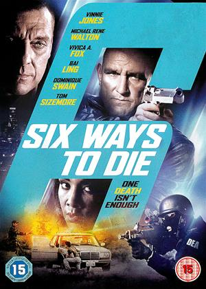 Rent Six Ways to Die (aka 6 Ways to Die) Online DVD Rental