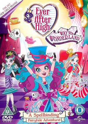 Rent Ever After High: Way Too Wonderland Online DVD Rental