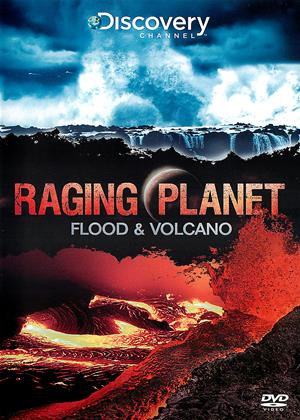 Rent Raging Planet: Flood and Volcano Online DVD Rental