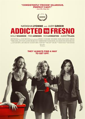 Rent Addicted to Fresno Online DVD Rental