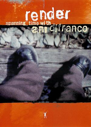 Rent Render: Spanning Time with Ani DiFranco Online DVD Rental