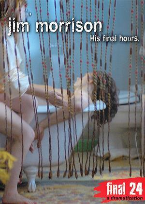 Rent Final 24: Jim Morrison Online DVD Rental