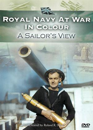 Rent Royal Navy at War in Colour: A Sailor's View Online DVD Rental