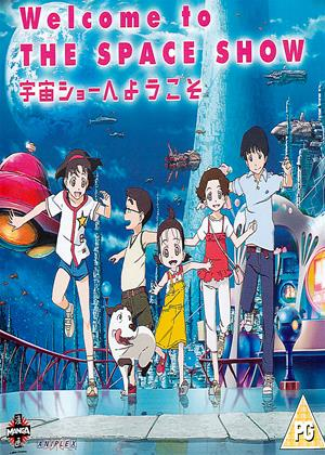 Rent Welcome to the Space Show (aka Uchû shô e yôkoso) Online DVD Rental