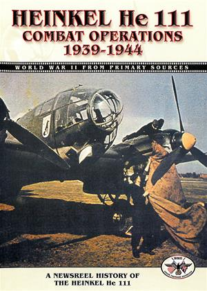 Rent Heinkel He 111: Combat Operations 1939-1944 Online DVD Rental