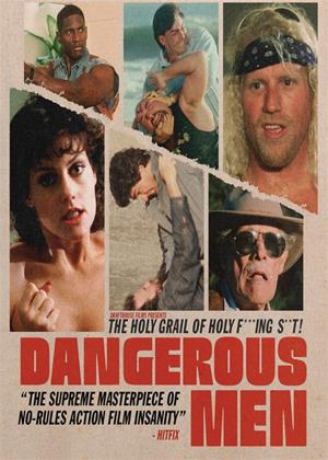 Rent Dangerous Men Online DVD Rental