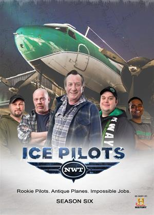 Rent Ice Pilots NWT: Series 6 Online DVD Rental