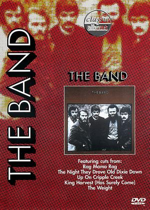 Rent Classic Albums: The Band (aka Classic Albums: The Band - The Band) Online DVD Rental