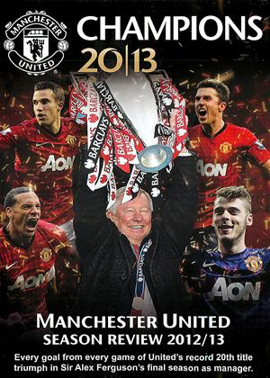 Rent Manchester United: Champions 2012/13: Season Review Online DVD Rental